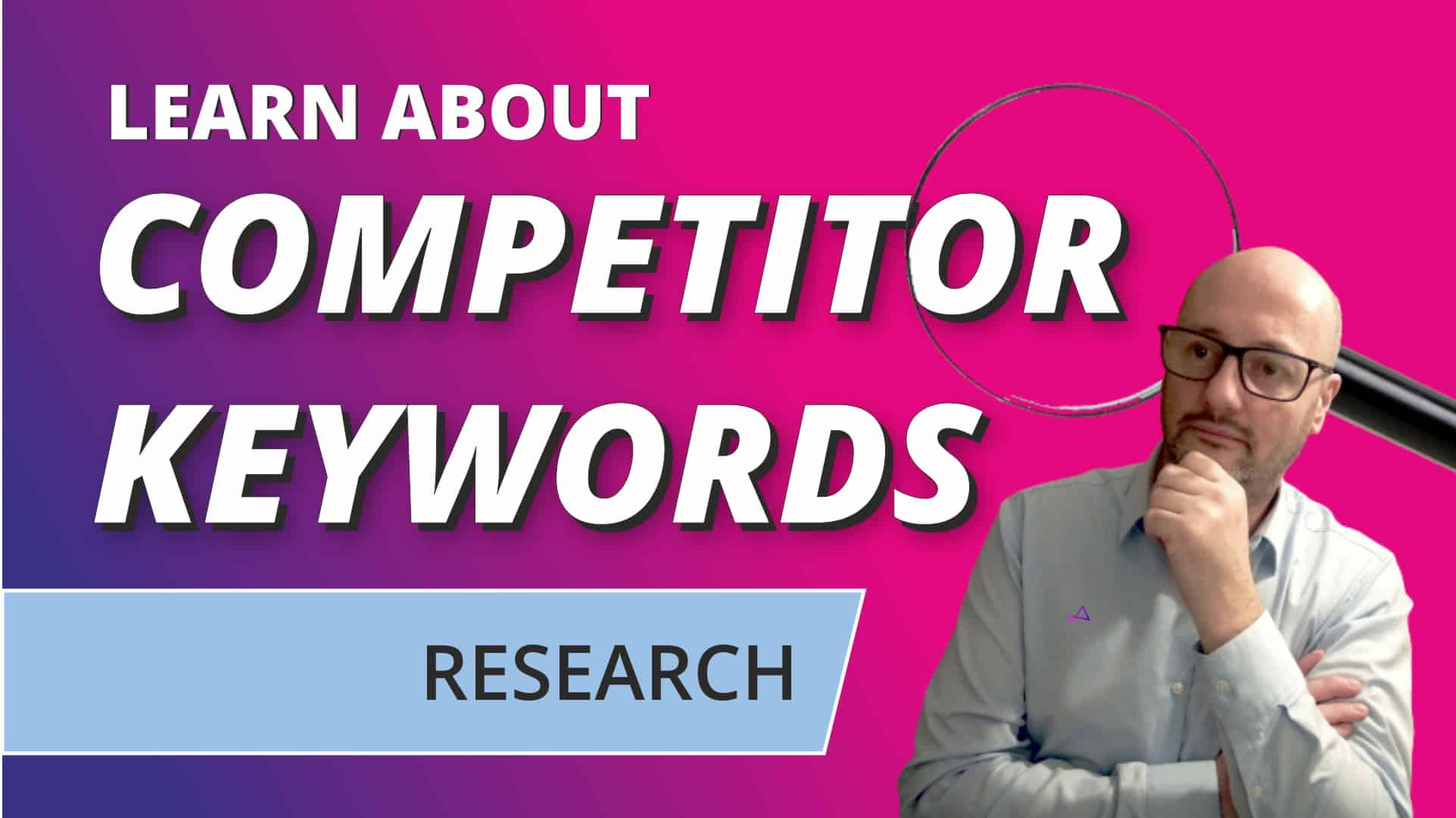 Competitor Keywords - learn more about
