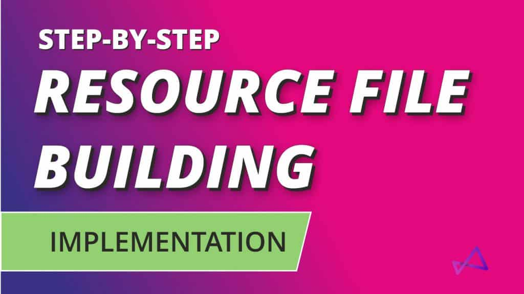 Resource File Building Implementation Overview